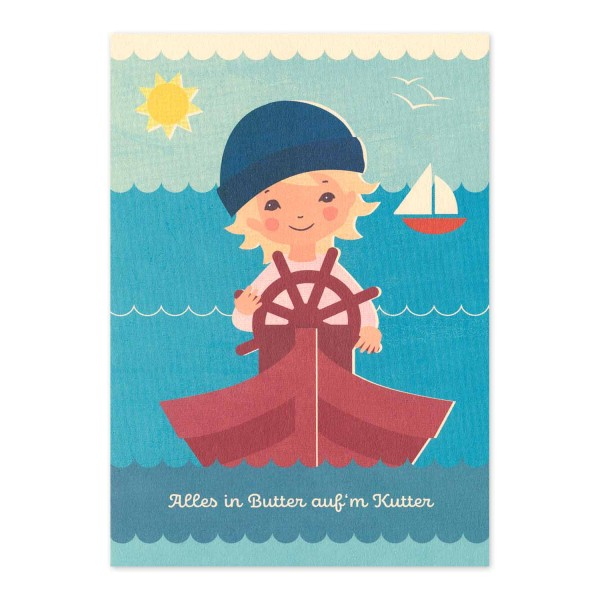 "Postkarte ""Alles in Butter auf´m Kutter"""