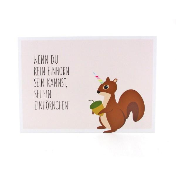 Postkarte Einhorn oder Einhörnchen