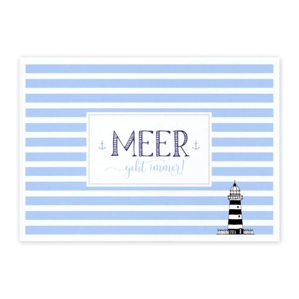 Postkarte Meer geht immer